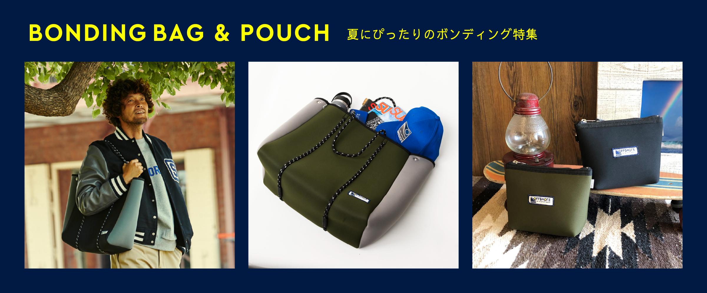 BONDING BAG & POUCH