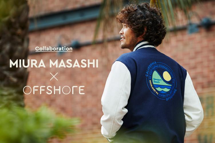 MIURA MASASHI X OFFSHORE